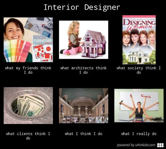 You're an Interior Designer?  How fun!